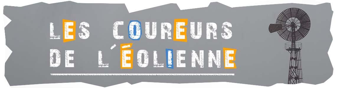 LES COUREURS DE L'EOLIENNE