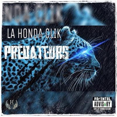 La Honda Clik - Predateurs (2015)