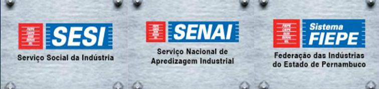 Federação das Indústrias de Pernanbuco e Serviço Social da Indústiria.