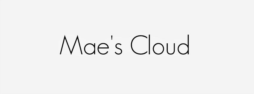 Mae's Cloud