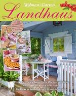 Wohnen & Garten Landhaus 04/2016