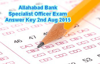 Allahabad Bank Specialist Officer Answer Key 2nd August 2015, Allahabad Bank SO Exam Key 2015 Solved Paper, Allahabad Bank had sucessfully conducted SO Exam on 02.08.2015. The Allahabad Specialist Officer Question Paper August 2015, Allahabad SO Exam Solution Paper 2015