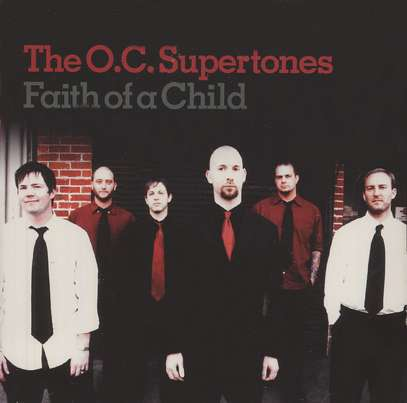 Faith of a Child by The O.C. Supertones Reviews