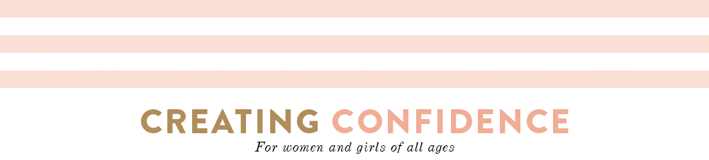 Creating Confidence for Young Women