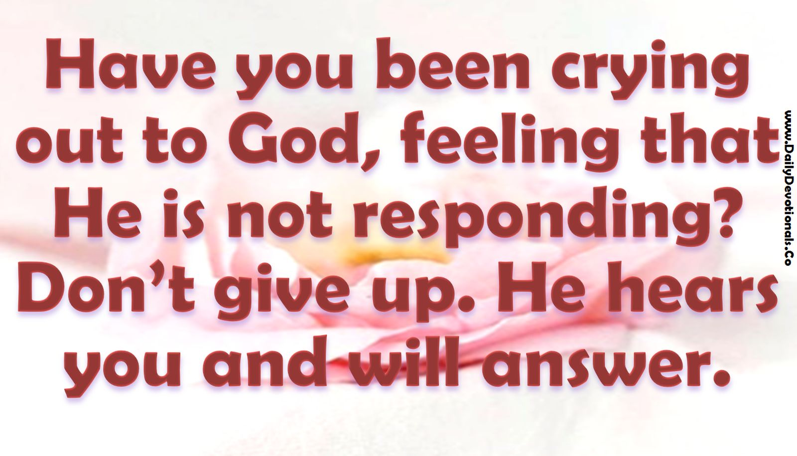 He Hears Your Prayer And Will Answer