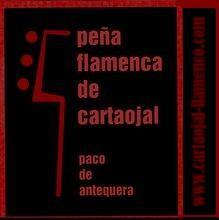 """Peña Flamenca de Cartaojal """"Paco de Antequera"""""""