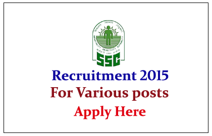 Staff Selection Commission (SSC) CGL Recruitment Notification 2015
