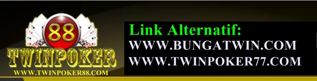 TWINPOKER88 - LINK ALTERNATIF TWINPOKER