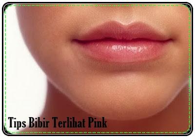 Tips Agar Bibir Terlihat Pink
