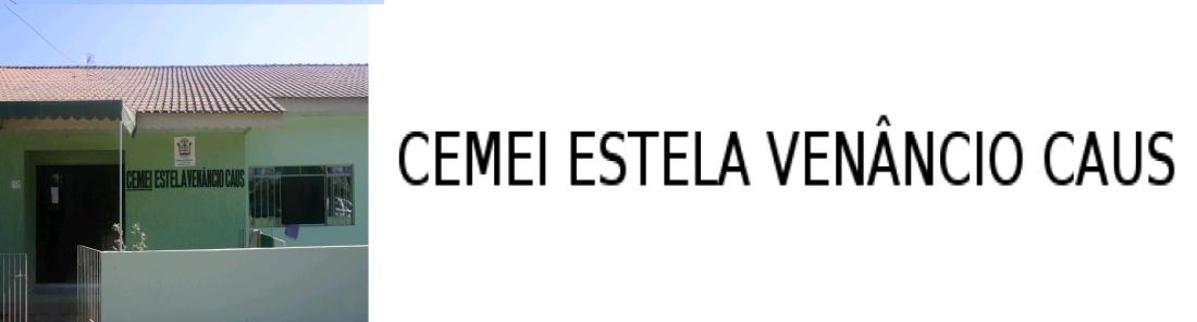 CEMEI ESTELA VENÂNCIO CAUS