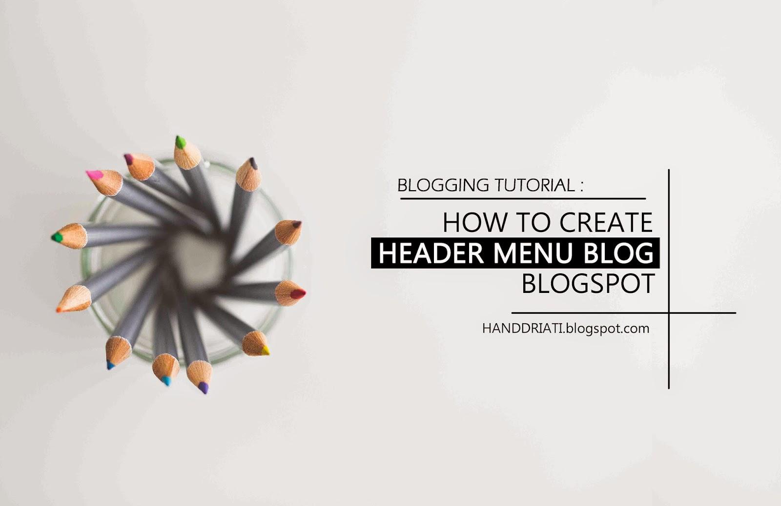 Bagaimana Cara Membuat Header Menu Blog di Blogspot
