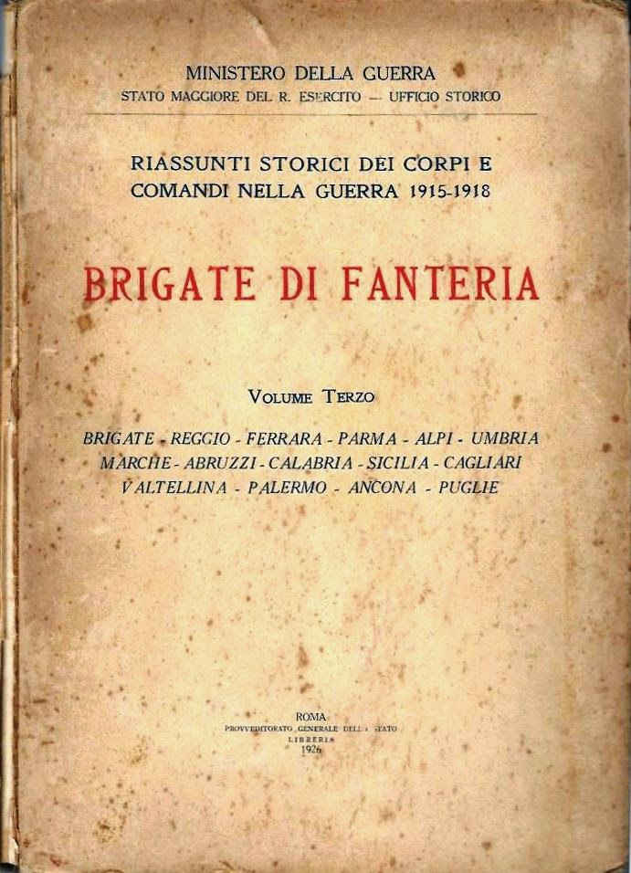 """Diari Storici delle Brigate di Fanteria Brigate 2marche"""" e """"Ancona"""