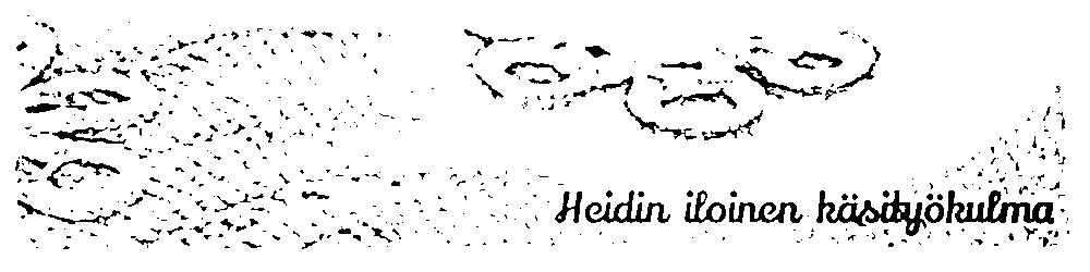 Heidin Iloinen Käsityökulma
