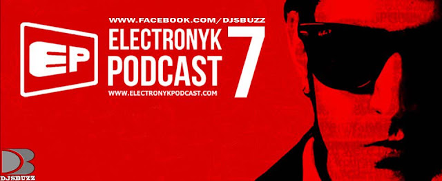 ELECTRONYK PODCAST - 7 BY DJ NYK