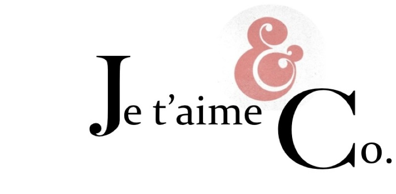 Je t&#39;aime &amp; Co.