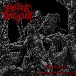 "HELLFIRE DEATHCULT - ""BLACK DEATH TERRORISTIC ONSLAUGHT"""