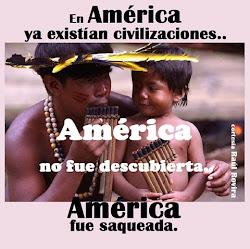 AMERICA NO FUE DESCUBIERTA FUE SAQUEADA