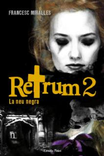Retrum 2, La neu negra