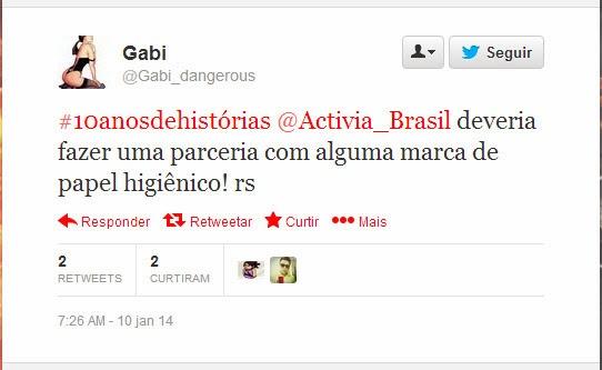 Tweet @Gabi_dangerous - Campanha Activia 10 anos de histórias