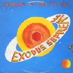 Exodus Supreme – Steppin' In The Future 1986