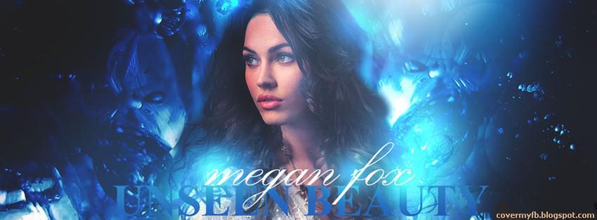 Facebook Cover Of Unseen Beauty Megan Fox.