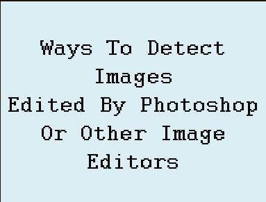 detect photoshopped edited images