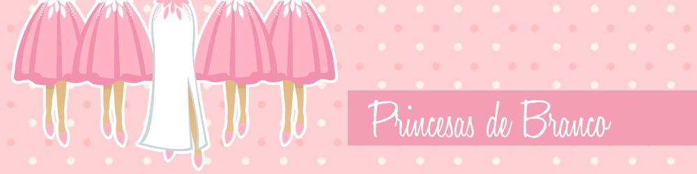 Princesas de Branco