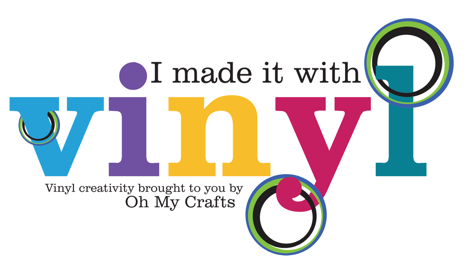 Vinyl - Oh My Crafts!