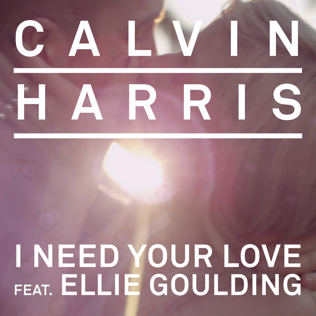 Calvin Harris I Need Your Love 2013 1200x1200 Final Version 2 Calvin Harris – I Need Your Love ft. Ellie Goulding – Mp3