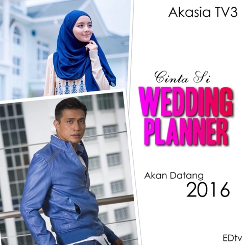 It Was Cinta Si Wedding Planner Love Of The But As I Searched Realised That Hasnt Even Been Released Yet Till 2016 Lol Haha