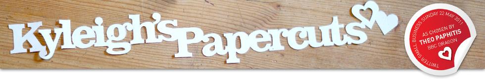 Kyleighs Papercuts