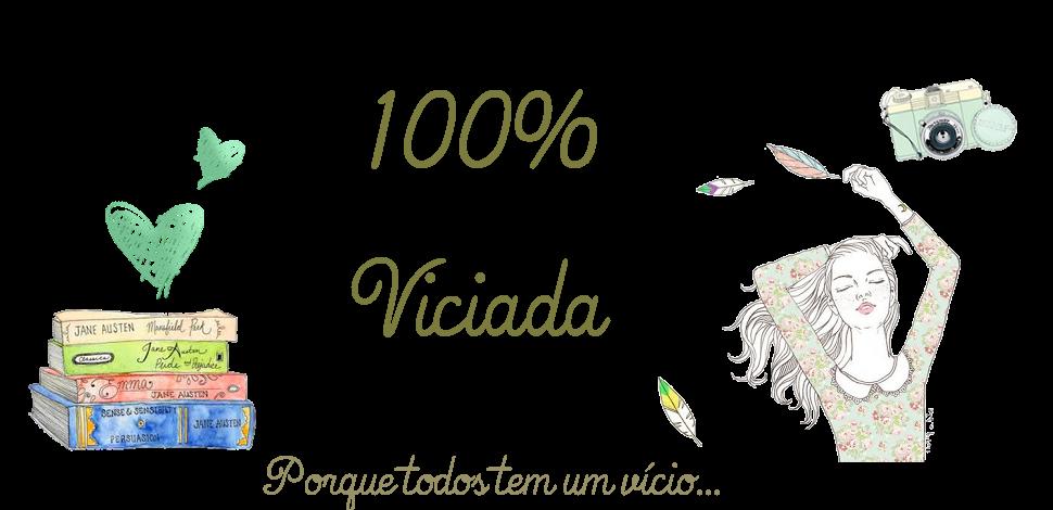 100% viciada