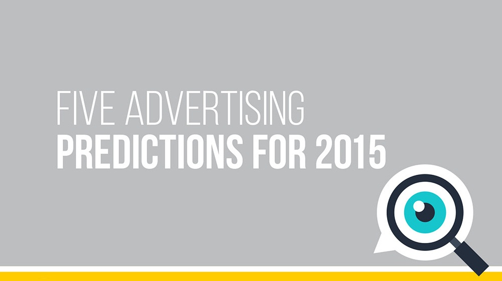 5 Digital Advertising Predictions for 2015 - #Infographic