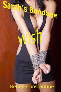 Sarah's Bondage Wish