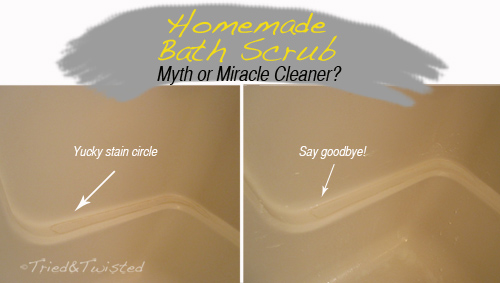 Homemade Bath Scrub Myth or Miracle Cleaner | Tried & Twisted