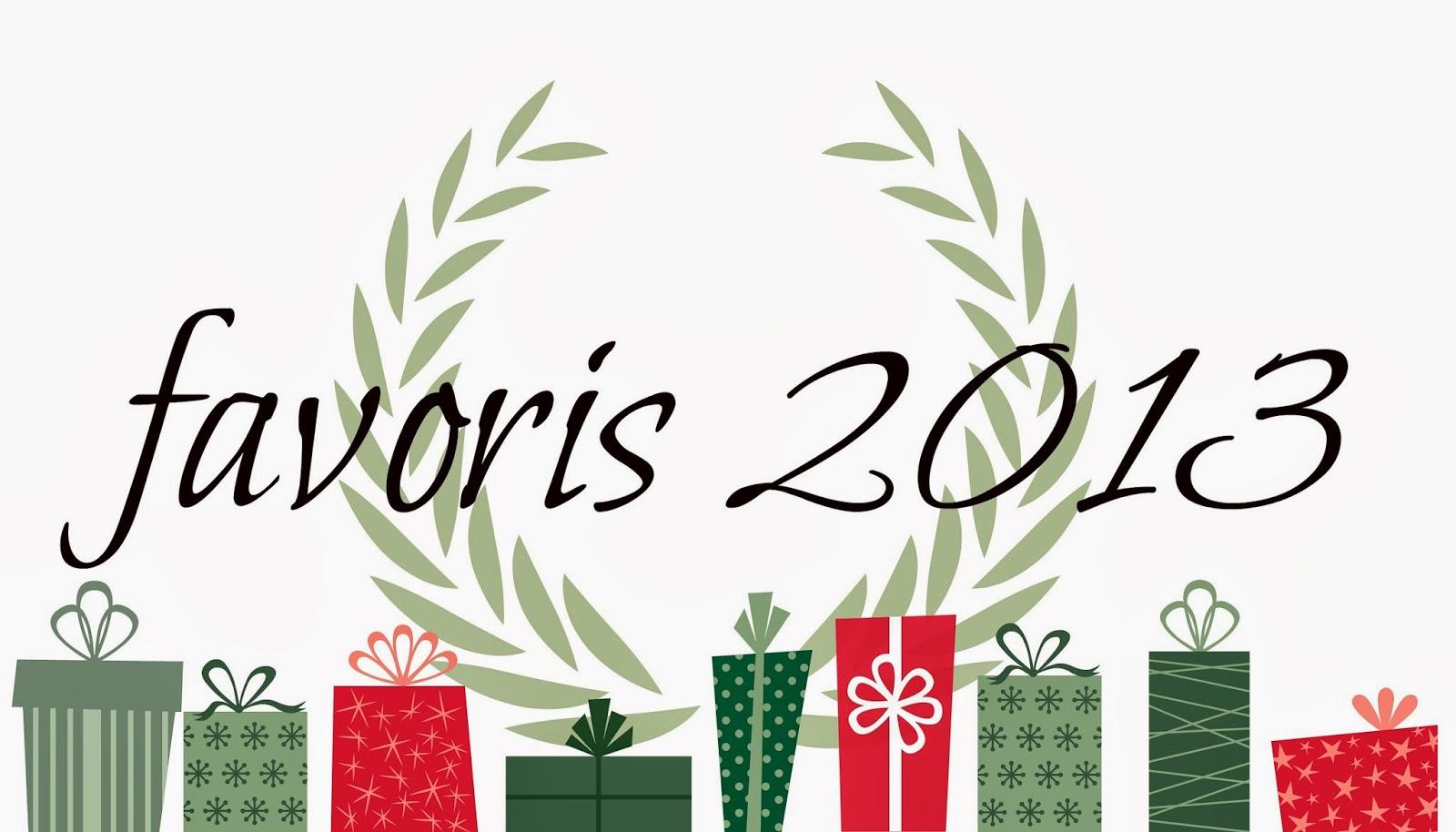♥♥ Favoris 2013 ♥♥
