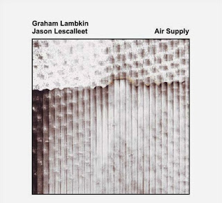 Graham Lambkin, Jason Lescalleet, Air Supply