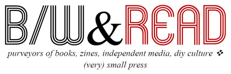 B/W & Read Small Press