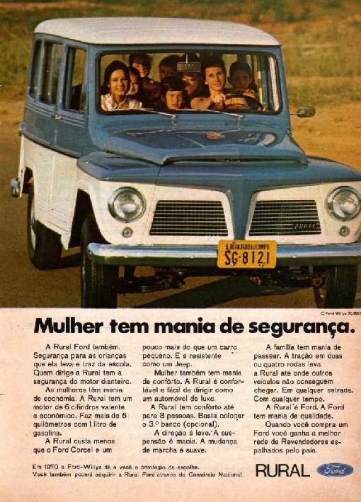 Propaganda dos anos 70 onde era anunciada a Ford Rural. Um carro robusto, com foco publicitário para as mulheres.