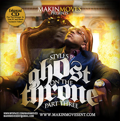 Makin_Moves_Presents_Styles_P-Ghost_On_The_Throne_3-(Bootleg)-2009-WEB