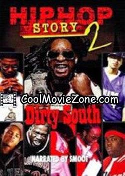Hip Hop Story 2: Dirty South (2004)
