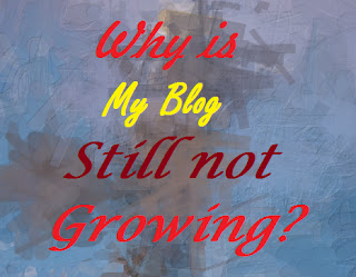 Why is my blog still not growing? Front