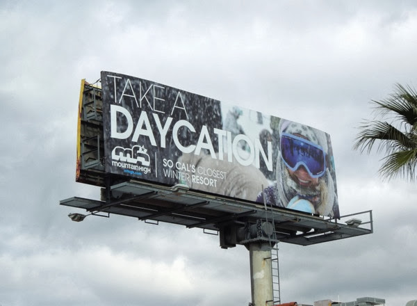 Take a Daycation Mountain High billboard