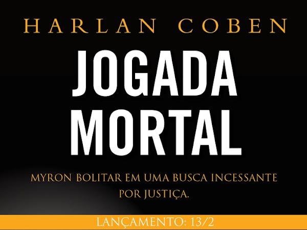 Lançamento da Editora Arqueiro: Jogada Mortal de Harlan Coben