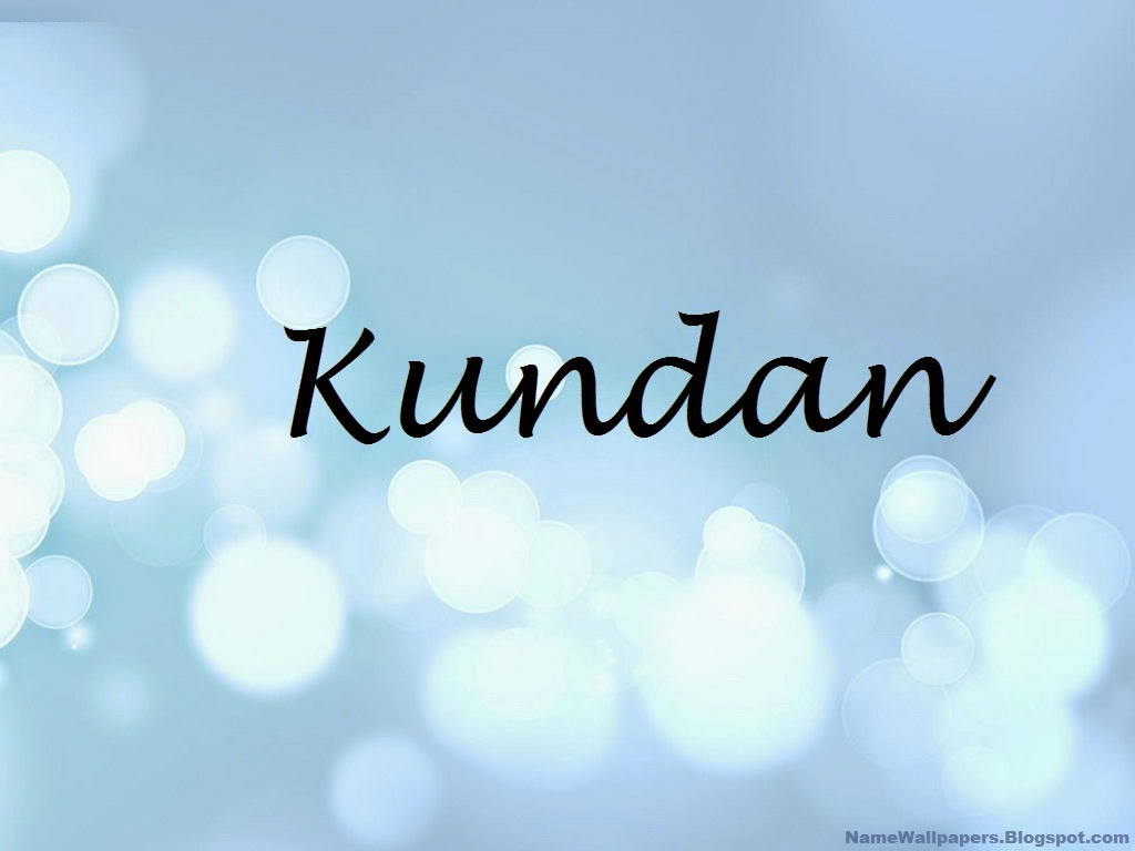 Kundan Name Wallpapers Kundan ~ Name Wallpaper Urdu Name ...