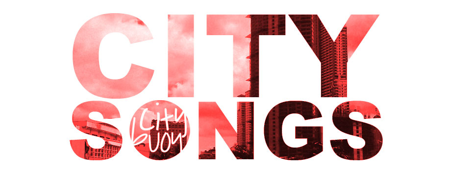 citybuoy x city songs.