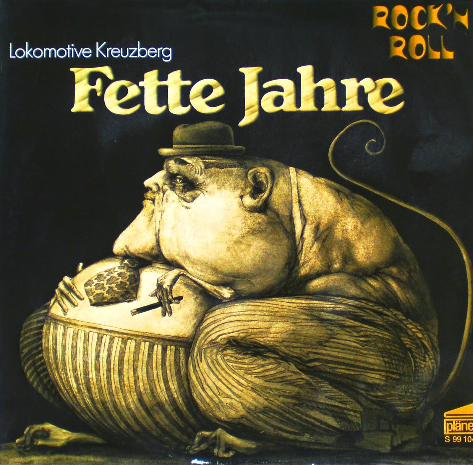 Lokomotive Kreuzberg Fette Jahre (1972)