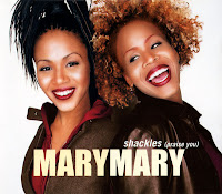 Mary Mary - Shackles (Praise You) (CDM) (2000)