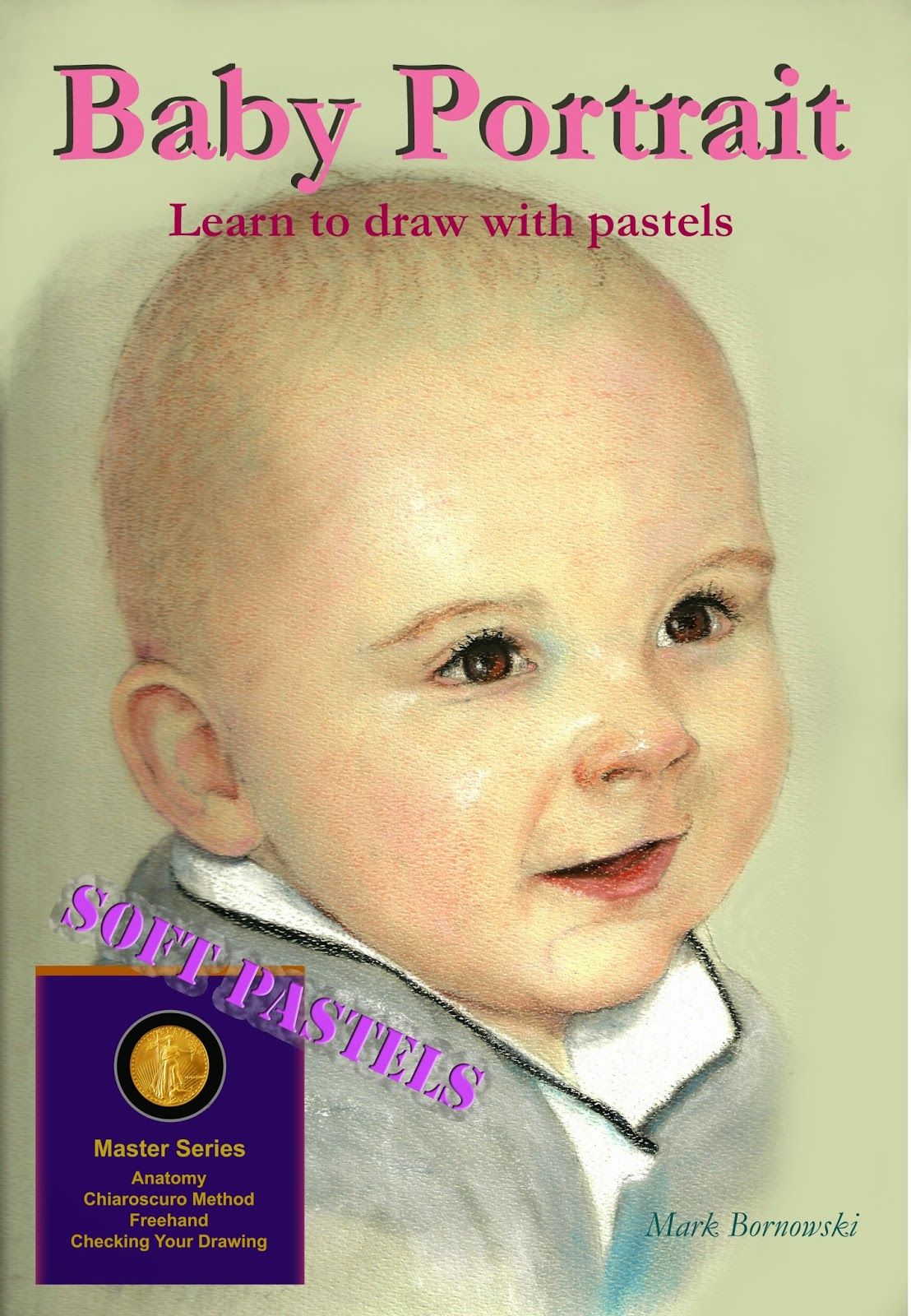 how to draw the perfect baby portrait mark bornowski