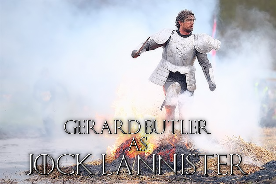 Gerard Butler as Jock Lannister in Game of Thrones